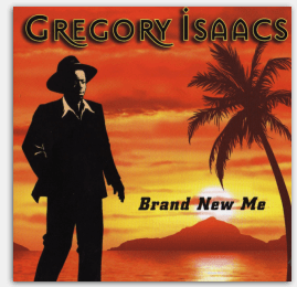 Gregory Isaacs last studio album 'Brand New Me'(2008)