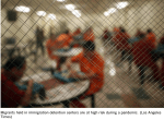 Opinion: Immigration detention centers could be the next pandemic hot spot