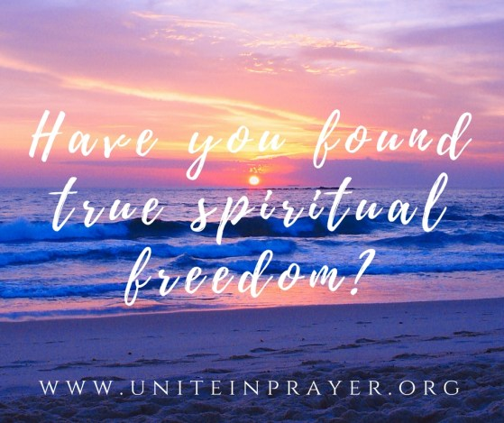 Have you found true spiritual freedom?
