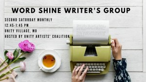 Word Shine Writers' Group @ Unity Arts Ministry