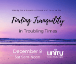 Finding Tranquility in Troubling Times