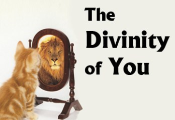 The Divinity of You