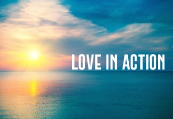 Love In Action – Part I