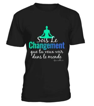 """T Shirt """"Sois le changement"""" Pour homme - L'univers-karma"""