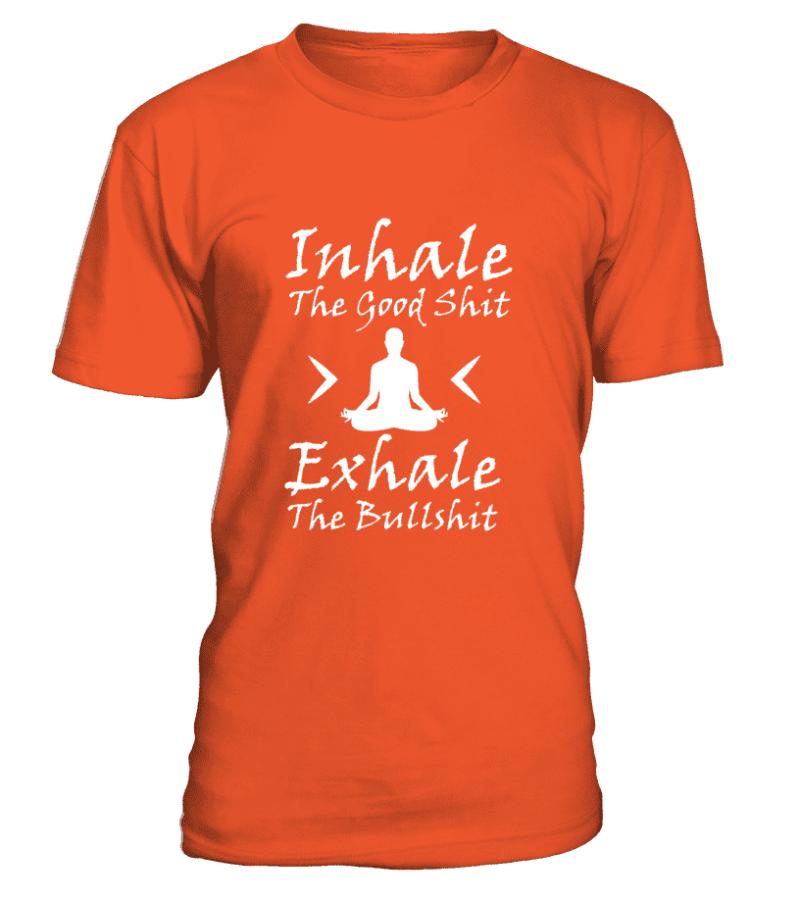"T Shirt ""Inhale the good shit, Exhale the bullshit"" Pour homme - L'univers-karma"