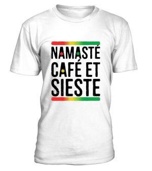 """T Shirt Homme """"Namasté, café et sieste"""" - L'univers-karma"""