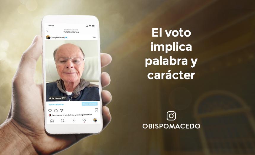 El voto implica palabra y carácter