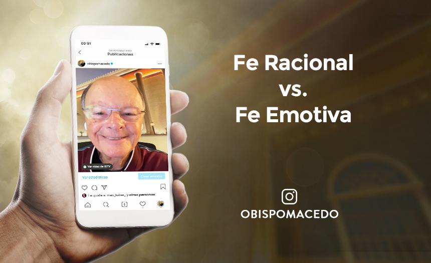 Fe Racional vs. Fe Emotiva