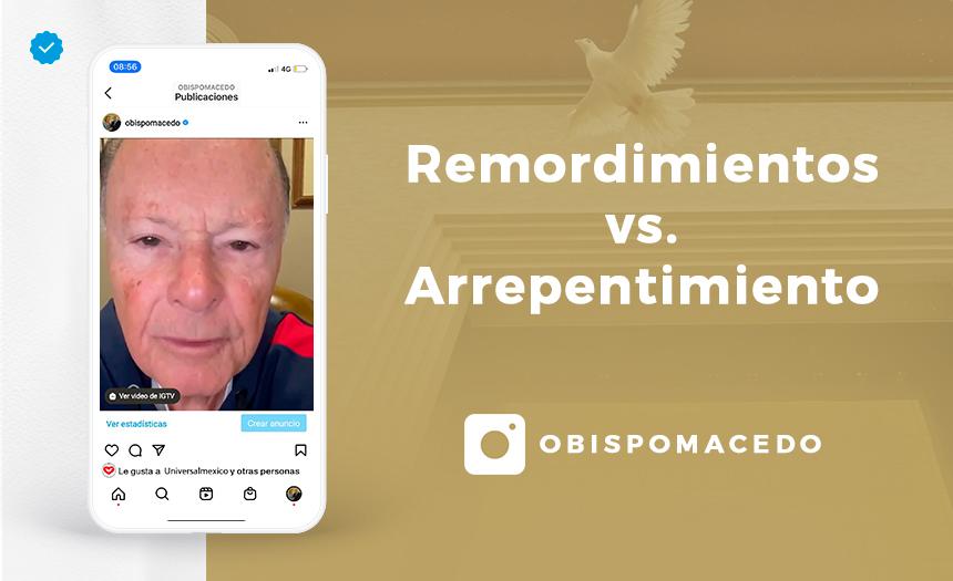 Remordimientos vs. Arrepentimiento