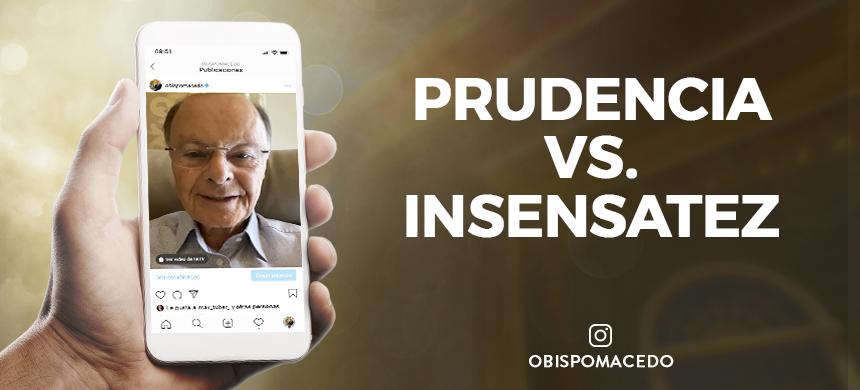 Prudencia vs. Insensatez