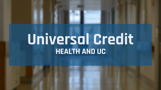 Picture of an health centre hall way with an banner with caption Universal Credit, health UC