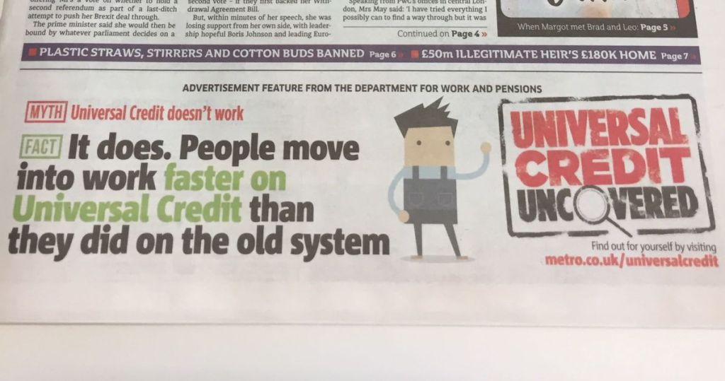A Picture the a DWP Metro Advert claiming that Universal Credit Does Work.