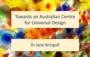 Towards an Australian Centre for Universal Design