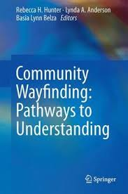 Front cover of the book Community Wayfinding: Pathways to Understanding.