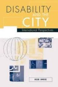 front cover Disability and the city