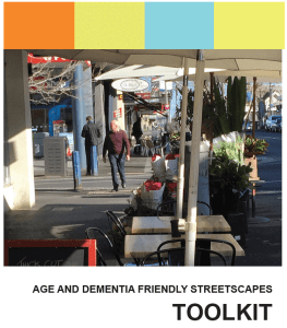 front cover of Age and Dementia Friendly Streetscapes Toolkit.