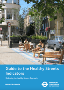 Front cover of the guide to healthy streets indicators