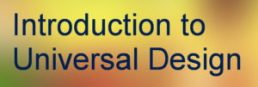 logo banner for introduction to universal design.