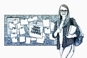 An ink illustration of a femal teenage student beside a sticky note bulletin board. The main note says, 'Make Things Happen.' This is to represent a method to harness the power of emotions and motivation in learning.