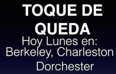 Anuncian Toque de queda en los Condados de Charleston, Dorchester y Berkeley para hoy lunes 1ro de junio