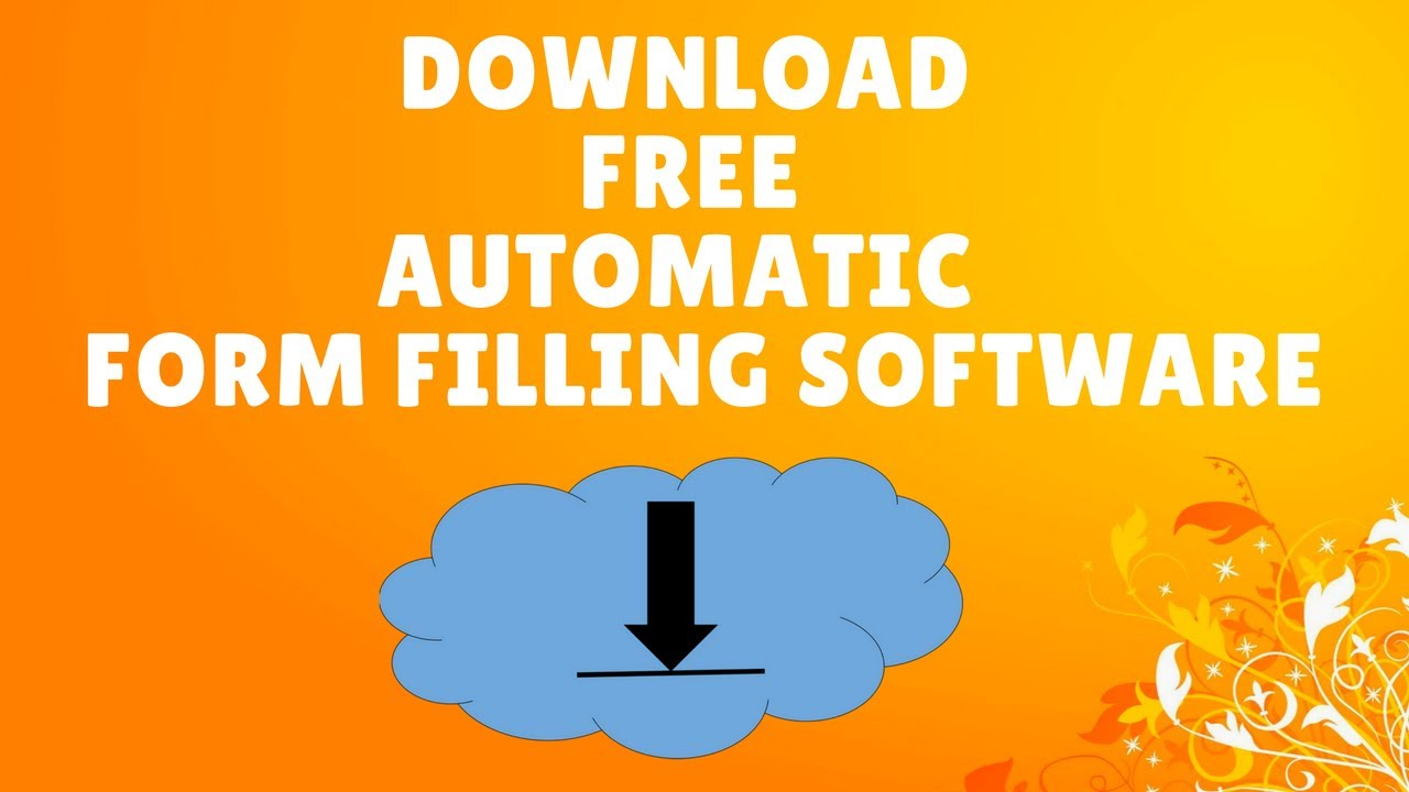 Automatic Form Filling Software Free
