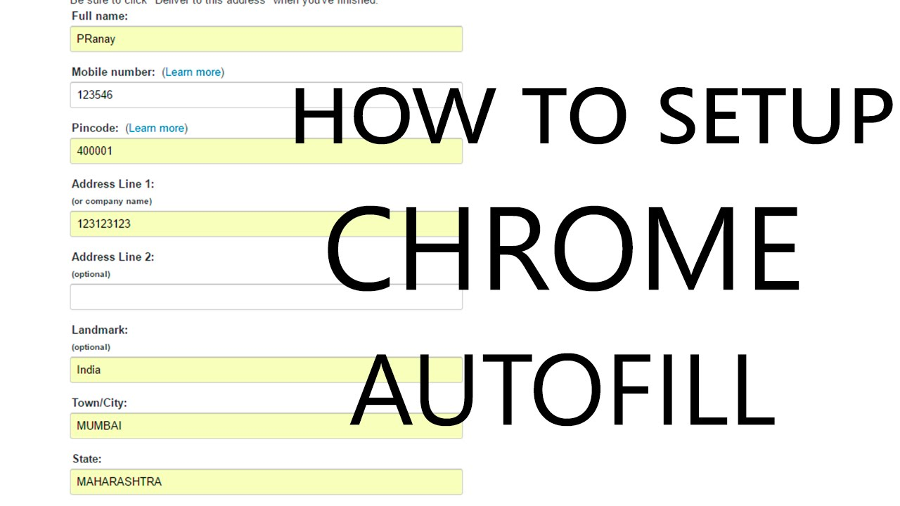 Chrome Autofill Forms