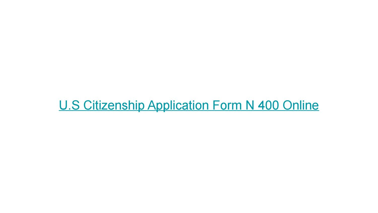 Citizenship Application Form N 400
