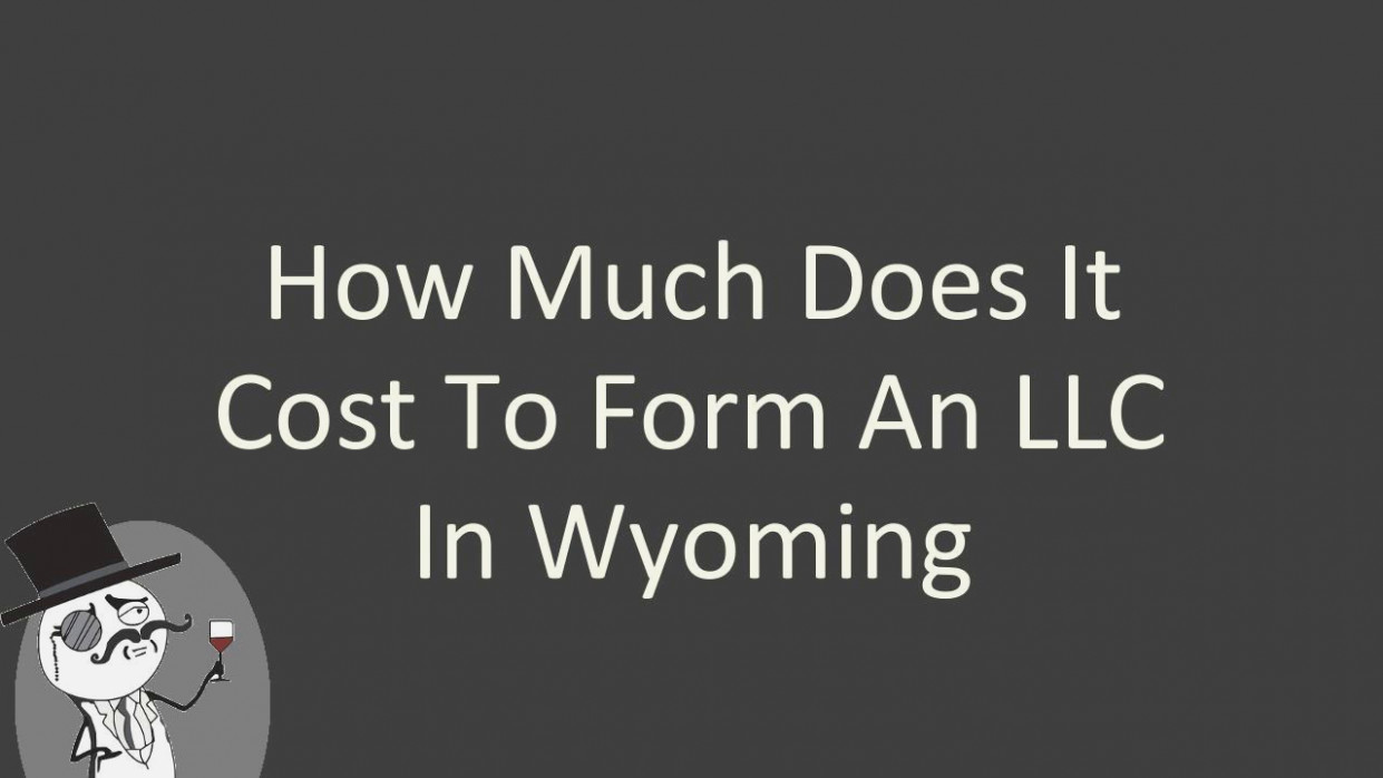 Cost To Form Llc In Wyoming