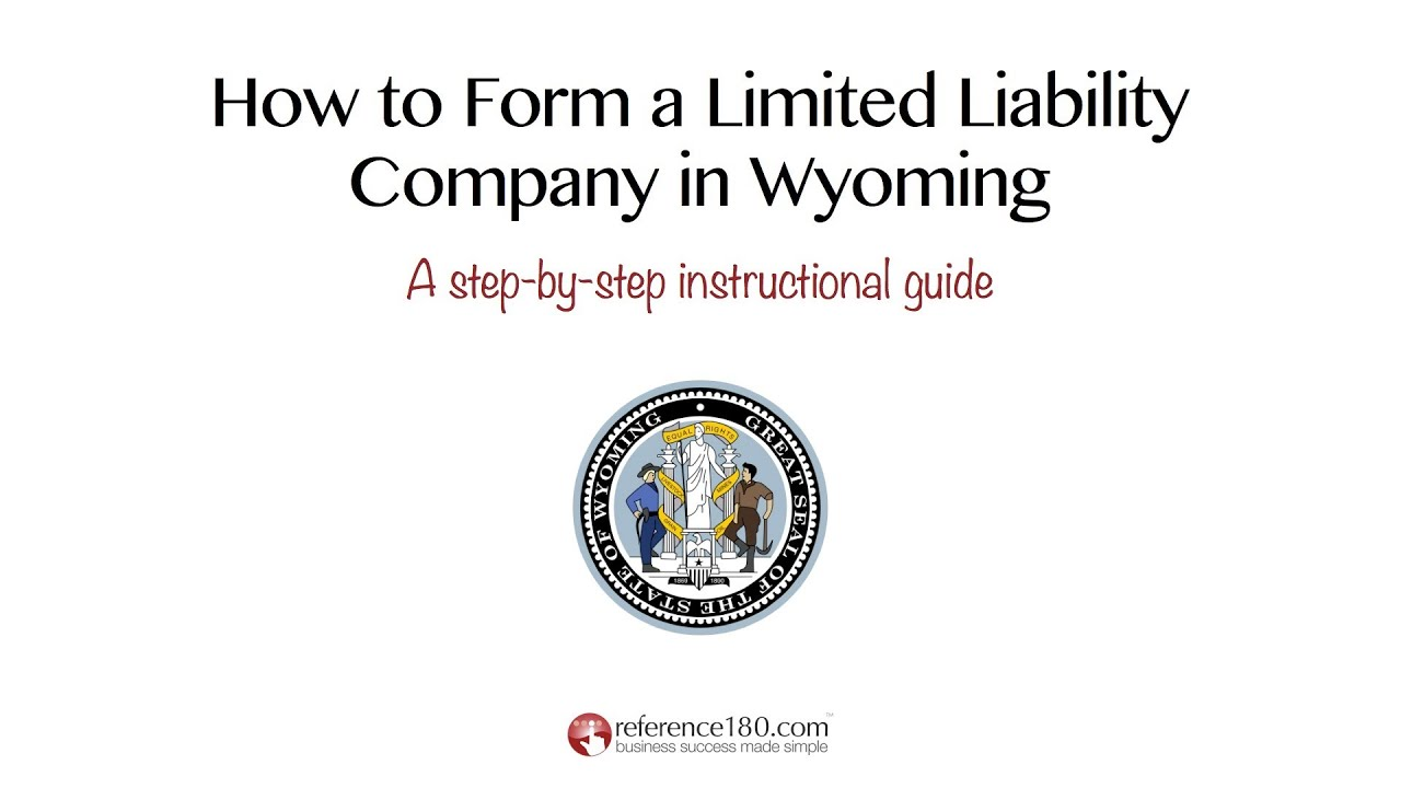 How Do I Form An Llc In Wyoming