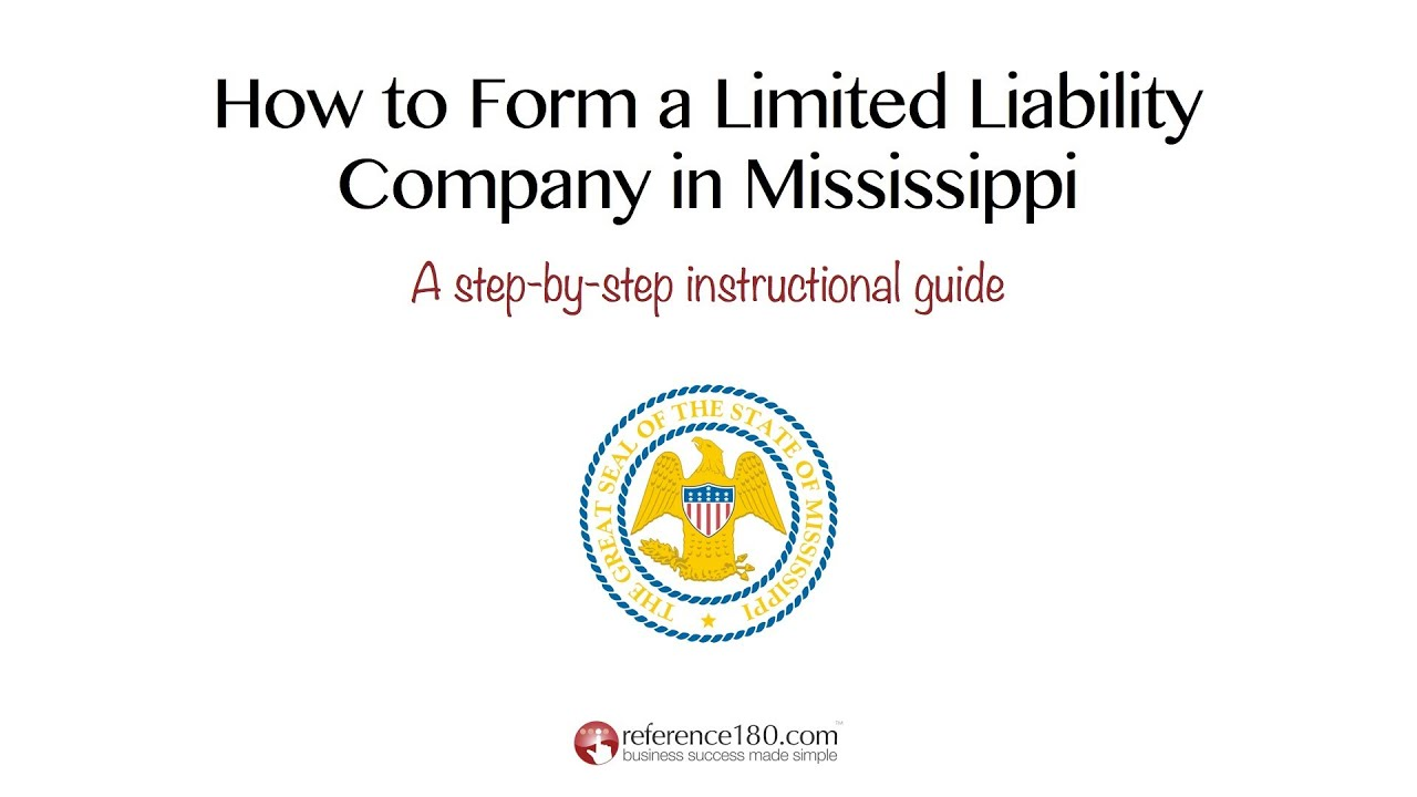 How Do You Form An Llc In Mississippi