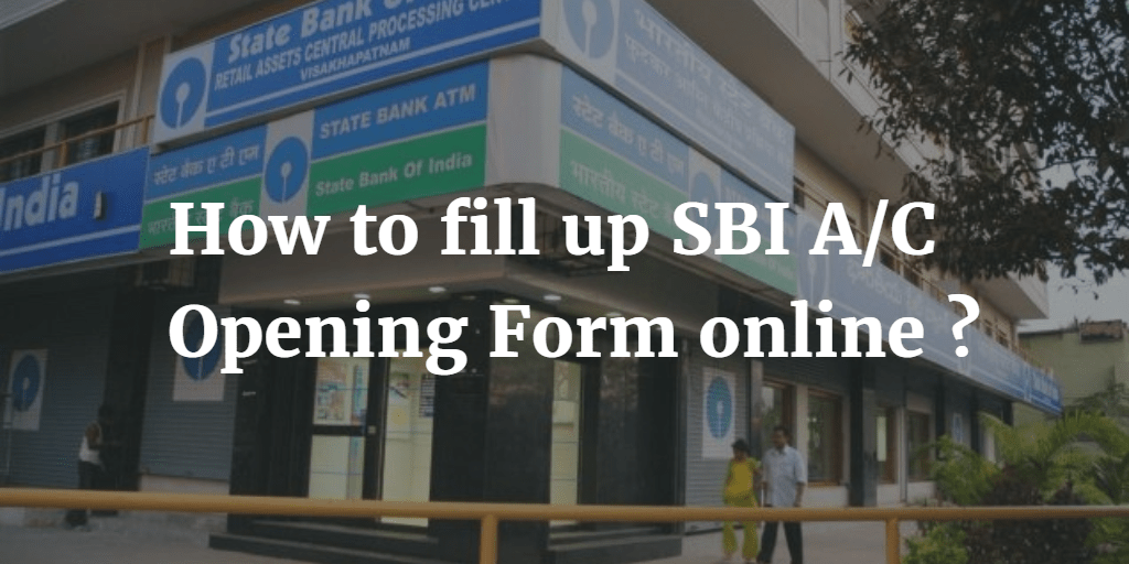 Sbi Bank New Account Opening Form Online