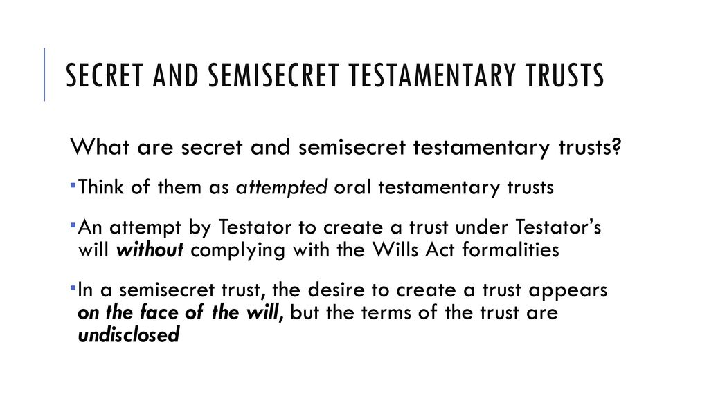 Testamentary Trust Formalities
