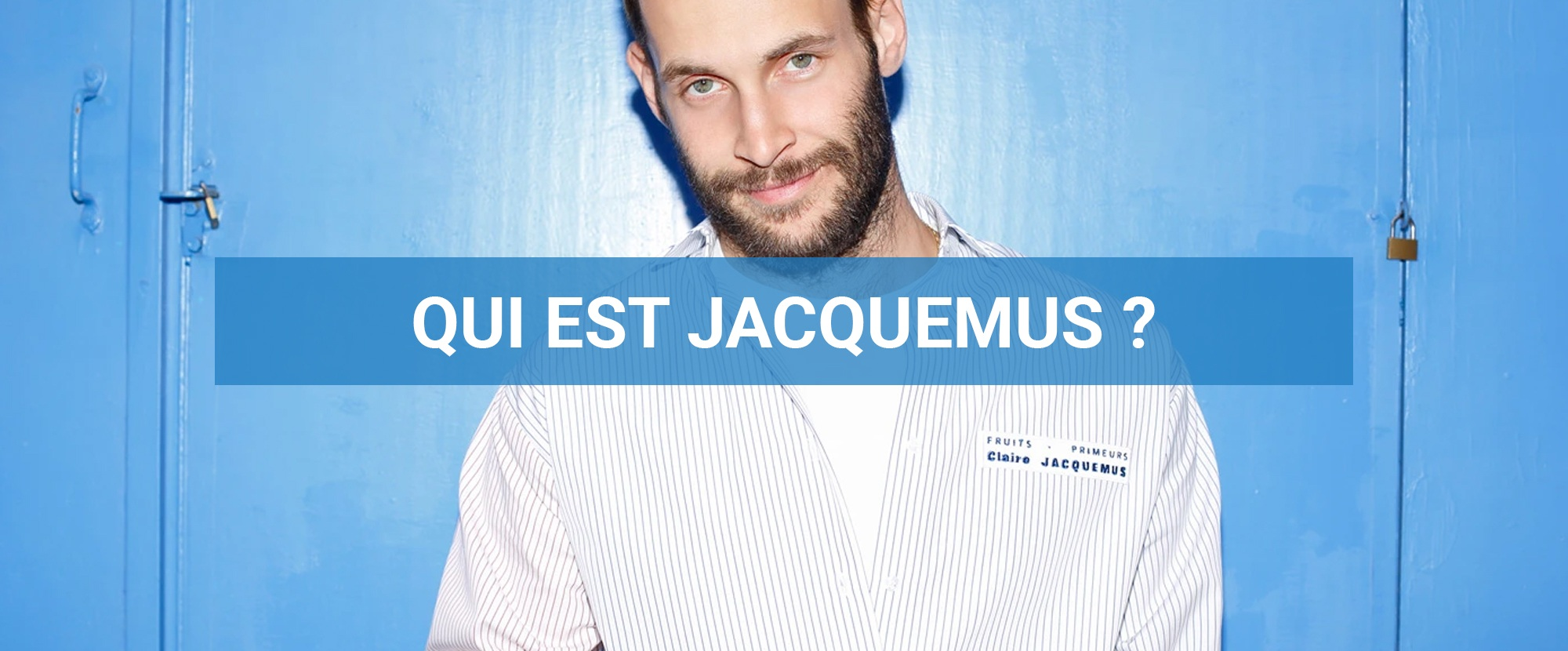 You are currently viewing Qui est Jacquemus ?