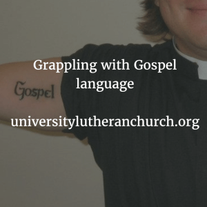 Grappling with Gospel language