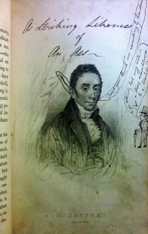 """A striking likeness of an ass"". Students doodle all over this portrait off University of Glasgow Rector, Francis Jeffrey (Sp Coll DN.1.35)"
