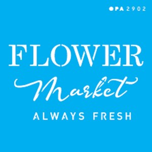 OPA ESTENCIL 10X10-FARMHOUSE FLOWER MARKET