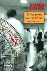 Si tu signo no es cáncer: actividades – guía de lectura