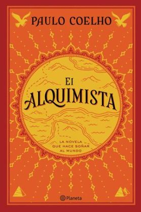 El Alquimista de Paulo Coelho | Universos Literarios
