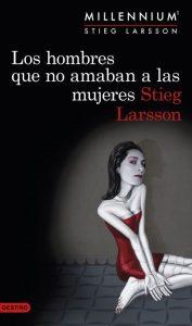 Los hombres que no amaban a las mujeres, de Steig Larsson   Universos literarios