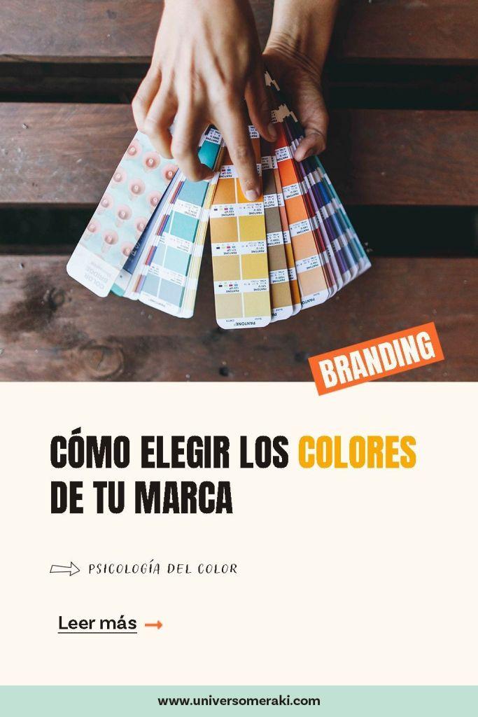 Cómo elegir los colores de tu marca teniendo en cuenta la psicología del color