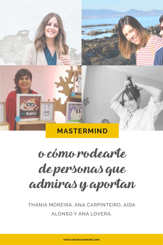 Mi mastermind: Thania Moreira, Ana Carpinteiro, Aida Alonso y Ana Lovera