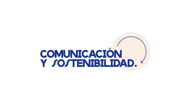 Comunicación y sostenibilidad