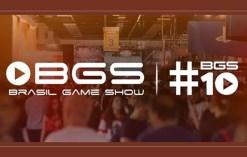 bgs10 - Estaremos Na Brasil Game Show 2017!