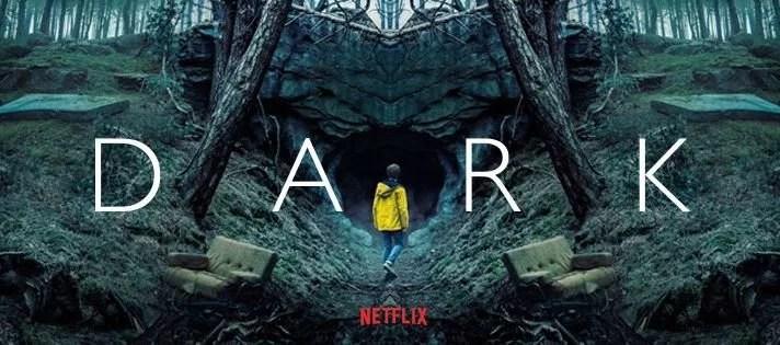 """dark - Netflix E A """"Receita Mágica"""" De Sucesso"""