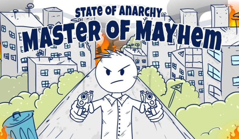 State Of Anarchy: Master Of Mayem – Um Caos!