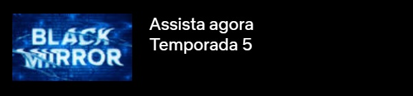 feliz - Black Mirror Retorna Arrasador em Sua Quinta Temporada