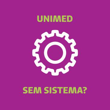 Unimed sem sistema, como faço para registrar consulta?
