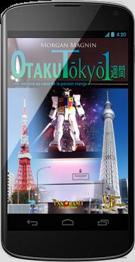Otaku Tōkyō isshūkan - Nexus4