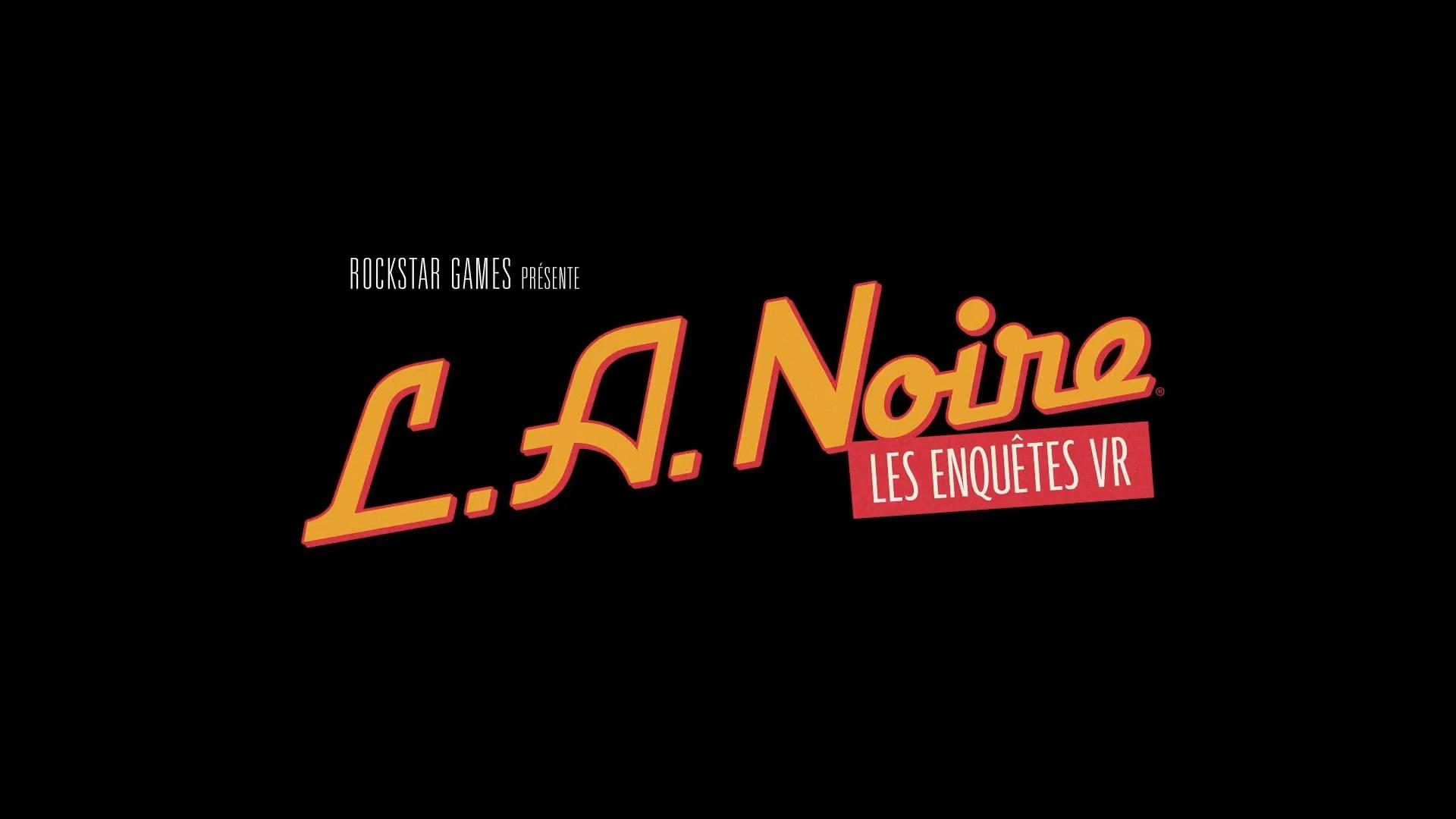 LA NOIRE LES ENQUETES VR