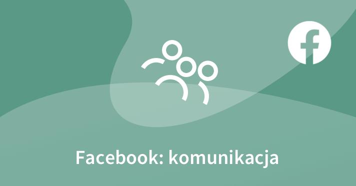Facebook: komunikacja – początkujący